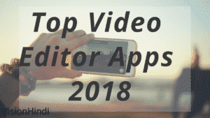 Top 7 Free VIDEO EDITING SOFTWARE FOR ANDROID 2020 IN HINDI(बेस्ट वीडियो एडिटर सॉफ्टवेयर)